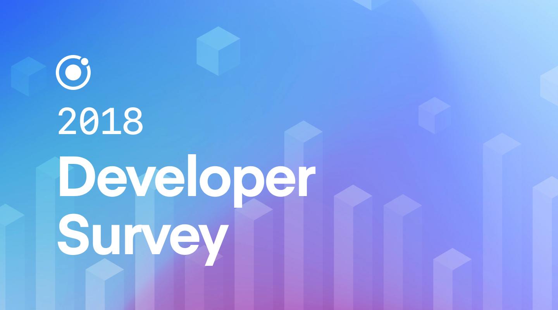 Ionic Framework - 2018 Developer Survey